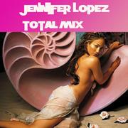 Jennifer Lopez - Total Mix Th_649251100_JenniferLopez_TotalMixBook01Front_123_558lo